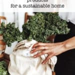 7 eco-friendly products for a sustainable home