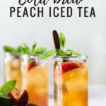 cold brew peach iced tea