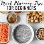 Seven Meal Planning Tips for Beginners